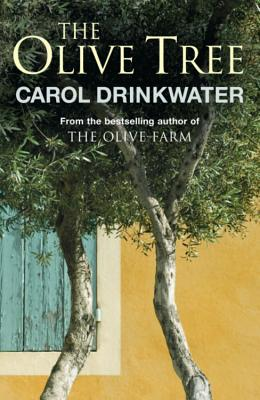 The Olive Tree: A Personal Journey Through Mediterranean Olive Groves - Drinkwater, Carol