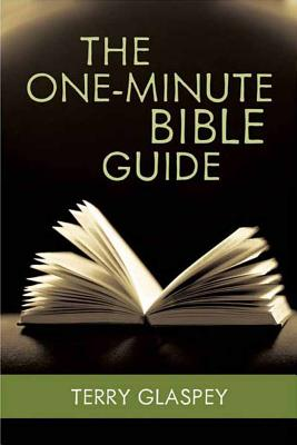 The One-Minute Bible Guide - Glaspey, Terry