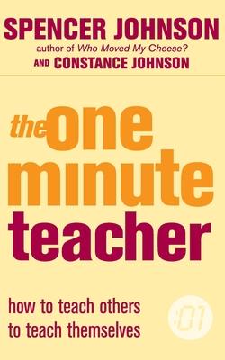 The One-Minute Teacher - Johnson, Spencer