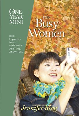 The One Year Mini for Busy Women - King, Jennifer