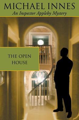 The Open House - Innes, Michael, and Stewart, John Innes Mackintosh