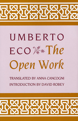 The Open Work - Eco, Umberto