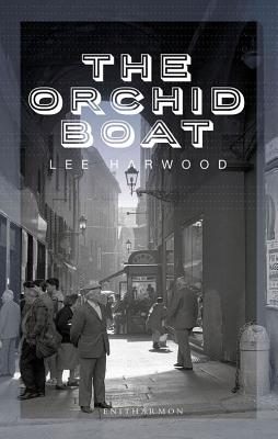 The Orchid Boat - Harwood, Lee