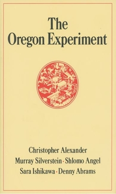 The Oregon Experiment - Alexander, Christopher