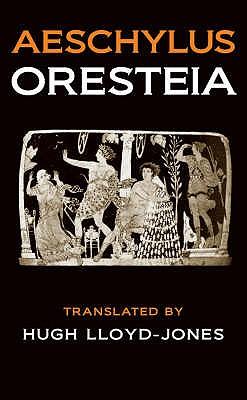 The Oresteia - Aeschylus