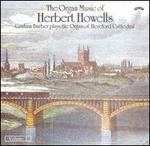 The Organ Music of Herbert Howells, Vol. 2