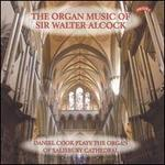 The Organ Music of Sir Walter Alcock