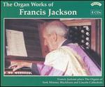 The Organ Works of Francis Jackson