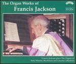 The Organ Works of Francis Jackson