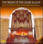 The Organs of the Canary Islands - Martin Bocker (organ); Michal Novenko (organ); Tomás Flégr (organ)