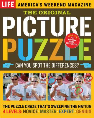 The Original Picture Puzzle: Can You Spot the Differences? - Editors of LIFE Magazine (Editor)
