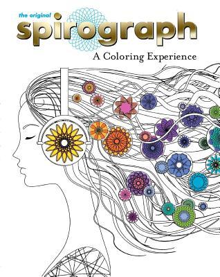The Original Spirograph: A Coloring Experience - Hoffman, Robin (Designer)