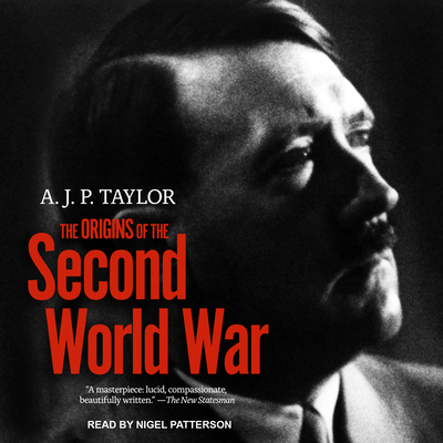 The origins of the Second World War. - Taylor, A. J. P.