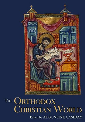 The Orthodox Christian World - Augustine, Casid
