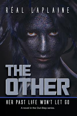The Other: Her Past Life Won't Let Go - Anderson, Cindy (Illustrator), and Laplaine, Real