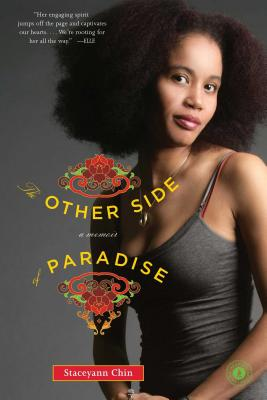 The Other Side of Paradise: A Memoir - Chin, Staceyann