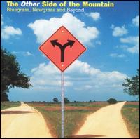 The Other Side of the Mountain: Bluegrass, Newgrass and Beyond - Various Artists