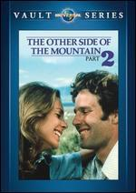 The Other Side of the Mountain Part 2