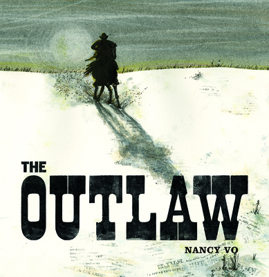 The Outlaw - Vo, Nancy