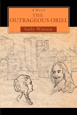 The Outrageous Oriel - Watson, Sally