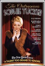 The Outrageous Sophie Tucker - William Gazecki