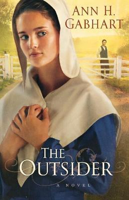 The Outsider - Gabhart, Ann H