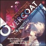 The Overcoat: Music by Dmitri Shostakovich
