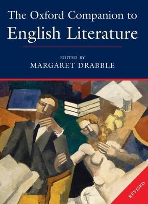 The Oxford Companion to English Literature - Drabble, Margaret (Editor)