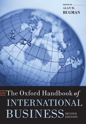 The Oxford Handbook of International Business - Rugman, Alan M Professor