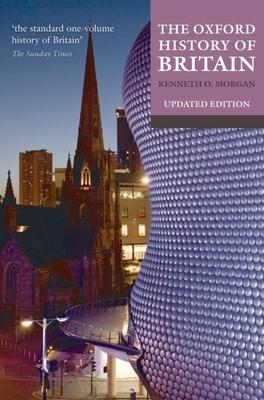 The Oxford History of Britain - Morgan, Kenneth O (Editor)