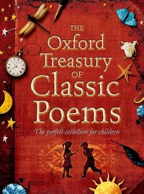The Oxford Treasury of Classic Poems - Harrison, Michael (Editor), and Stuart-Clark, Christopher (Editor)