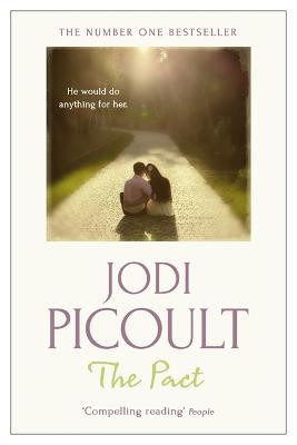 The Pact - Picoult, Jodi