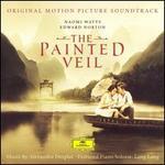 The Painted Veil [Original Motion Picture Soundtrack]