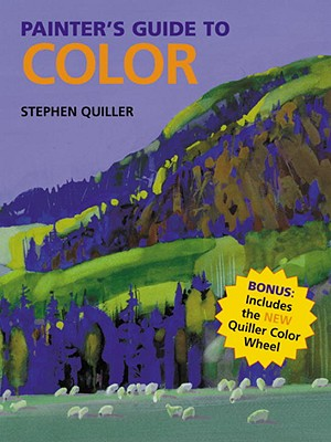 The Painter's Guide to Color - Quiller, Stephen