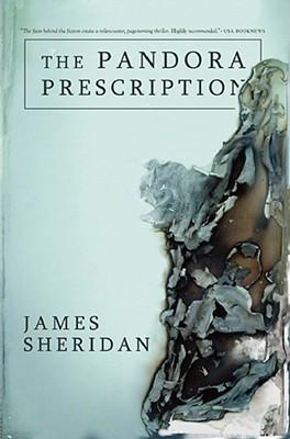 The Pandora Prescription - Sheridan, James