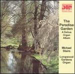 The Paradise Garden: A Delius Organ Album