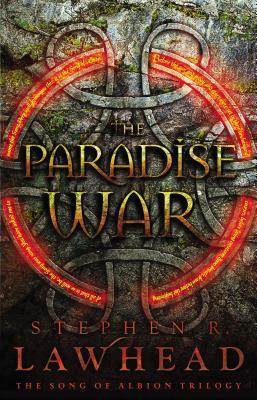 The Paradise War - Lawhead, Stephen