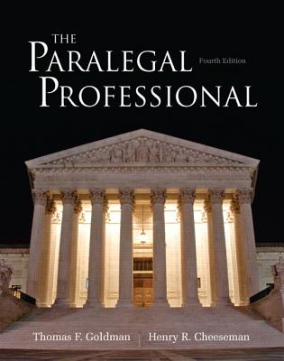 The Paralegal Professional - Goldman, Thomas F., and Cheeseman, Henry R.