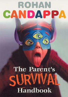 The Parents Survival Handbook - Candappa, Rohan