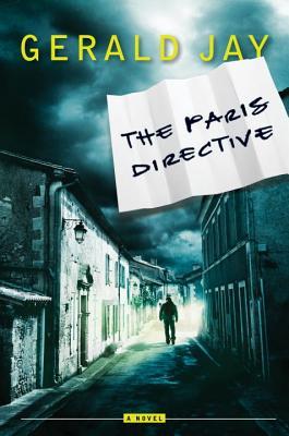 The Paris Directive: An Inspector Mazarelle Novel - Jay, Gerald