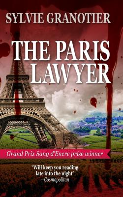 The Paris Lawyer - Granotier, Sylvie, and Trager, Anne (Translated by)