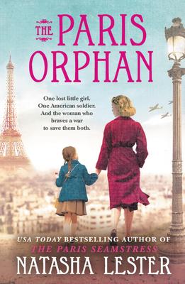 The Paris Orphan - Lester, Natasha