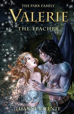 The Park Family: Valerie: The Teacher - Valente, Lisanne
