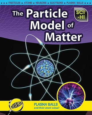 The Particle Model of Matter - Baxter, Roberta