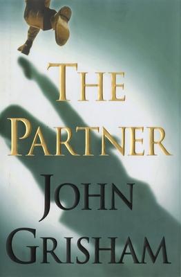 The Partner - Grisham, John, and Grisham
