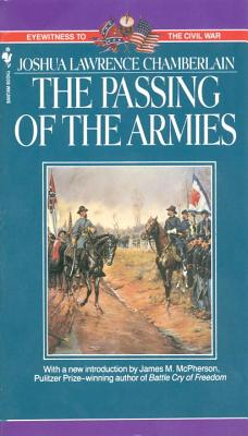 The Passing of Armies: An Account of the Final Campaign of the Army of the Potomac - Chamberlain, Joshua