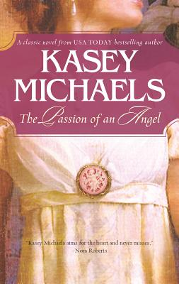The Passion of an Angel - Michaels, Kasey
