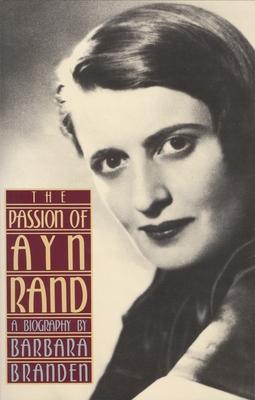 The Passion of Ayn Rand - Branden, Barbara