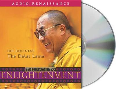 The Path to Enlightenment - Dalai Lama, and Bstan-Dzin-Rgya, and McLeod, Ken (Read by)