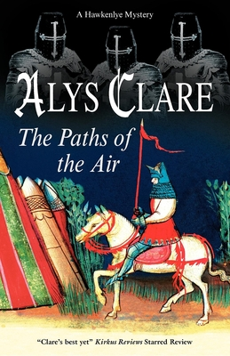The Paths of the Air - Clare, Alys